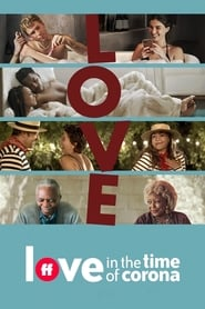 voir serie Love in the Time of Corona 2020 streaming