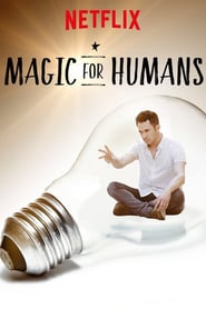 voir serie Magic for Humans 2018 streaming