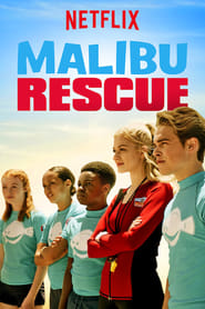 Voir Serie Malibu Rescue : La série streaming