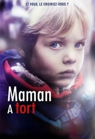 Voir Serie Maman a tort streaming