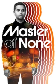 voir serie Master of None 2015 streaming