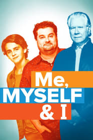 Voir Serie Me, Myself & I streaming