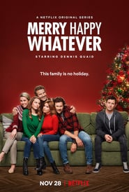 voir serie Merry Happy Whatever 2019 streaming