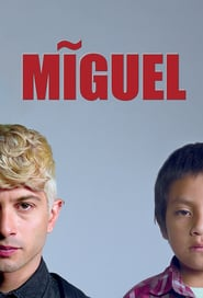 Voir Serie Miguel streaming
