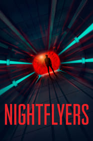 Voir Serie Nightflyers streaming