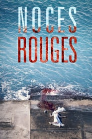 voir serie Noces rouges 2018 streaming