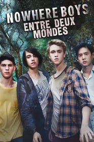 Voir Serie Nowhere Boys : entre deux mondes streaming