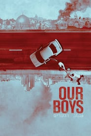 Voir Serie Our Boys streaming