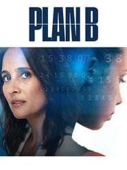 Voir Serie Plan B streaming
