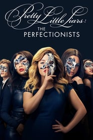 Voir Serie Pretty Little Liars: The Perfectionists streaming