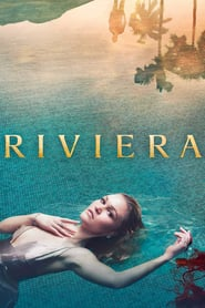 Voir Serie Riviera streaming