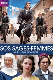 Voir Serie SOS Sages-femmes : Call the Midwife streaming