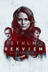 Voir Serie STHLM Rekviem streaming