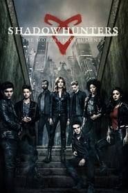 voir serie Shadowhunters : The Mortal Instruments 2016 streaming