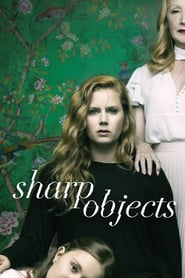 voir serie Sharp Objects 2018 streaming