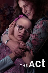 voir serie The Act 2019 streaming