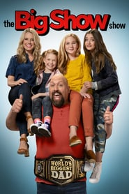 voir serie The Big Show Show 2020 streaming