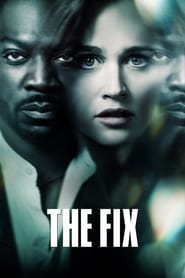 Voir Serie The Fix streaming