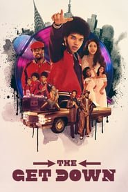 voir serie The Get Down 2016 streaming