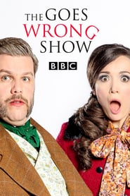 voir serie The Goes Wrong Show 2019 streaming