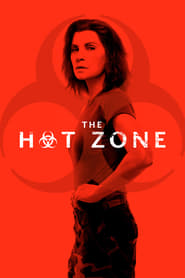 Voir Serie The Hot Zone streaming