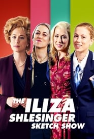 Voir Serie The Iliza Shlesinger Sketch Show streaming