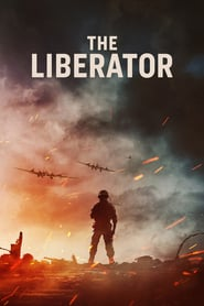 voir serie The Liberator 2020 streaming