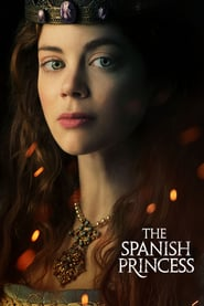 Voir Serie The Spanish Princess streaming