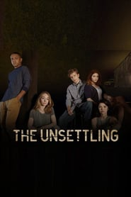 voir serie The Unsettling 2019 streaming