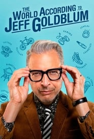 Voir Serie The World According to Jeff Goldblum streaming