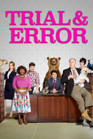 voir serie Trial & Error 2017 streaming