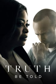 voir serie Truth Be Told 2019 streaming