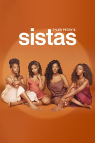 Voir Serie Tyler Perry's Sistas streaming