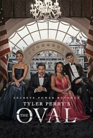 Voir Serie Tyler Perry's The Oval streaming