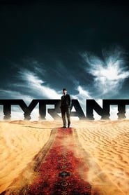 Voir Serie Tyrant streaming