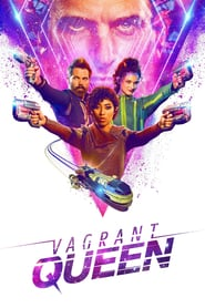 voir serie Vagrant Queen 2020 streaming