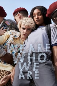 Voir Serie We Are Who We Are streaming