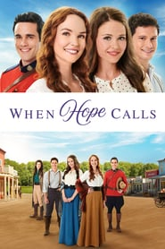 voir serie When Hope Calls 2019 streaming