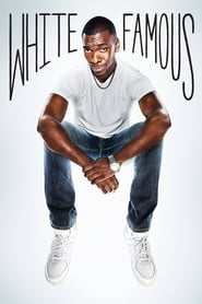 voir serie White Famous 2017 streaming