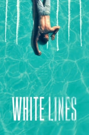 Voir Serie White Lines streaming