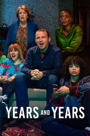Voir Serie Years and Years streaming